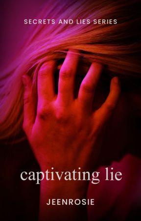 Captivating Lie (Secrets and Lies 3) by esmeroise