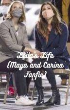 Leila's Life (Maya and Carina Fanfic) by MeganLehmkuhl