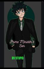 Prime Minister's son by Stupid_k4rma