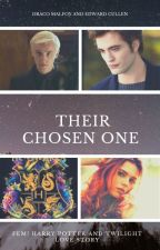Their Chosen One (An Edward Cullen and Draco Malfoy Love Story) by SerenaChintalapati