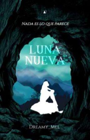 Luna Nueva (Rechazada) by Dreamy_Mel
