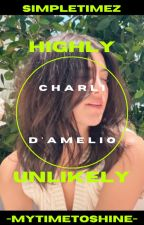Highly Unlikely   Charli D'Amelio by SimpleTimez