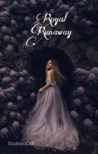 Royal Runaway | by: Bootay0Call by bootay0call