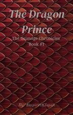 The Dragon Prince (Book #1 of the Grimage Chronicles) by EmpireOfJapan