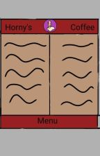 Horny's Coffee by Noooobored