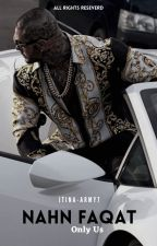 Only Us by Jtina_Army7