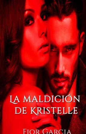 LA MALDICIÓN DE KRISTELLE © by Gabbyseen