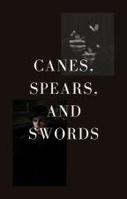 Canes, Spears, and Swords (Kaz Brekker) [1] by emporium_of_fandoms
