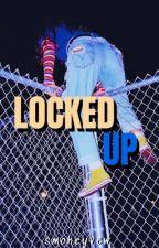 Locked Up  by smokeyvew