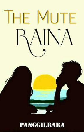 The Mute RAINA | Lee Jeno [END] by PanggilRara