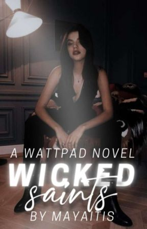 Wicked Saints  by mayaitis
