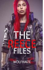 The Reece Files by adretaRyder