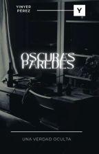« Oscuras Paredes» by YinyerPrez