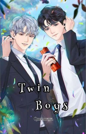 The Twins Boys|sequel|(On Going) by Ranzz27_