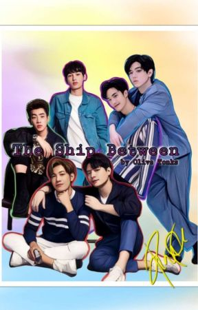 THE SHIP BETWEEN: The Best Things Come in Three's by OliveTonks