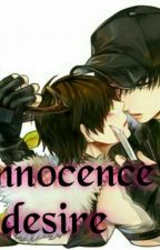 The innocence of desire by top_levi
