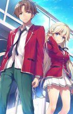 Classroom Of The Elite- Random Stories by Elite_Kiyotaka