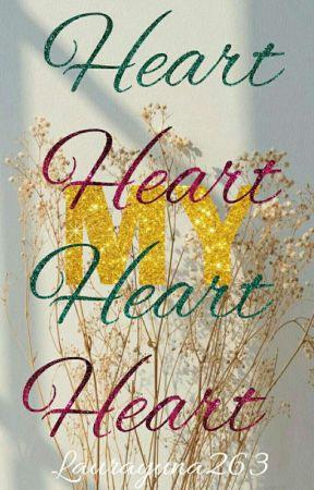 MY HEART by Laurayuna263
