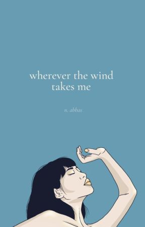 Wherever the Wind Takes Me by rhodes_