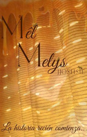 Mêl Melys by JJOSHSIE