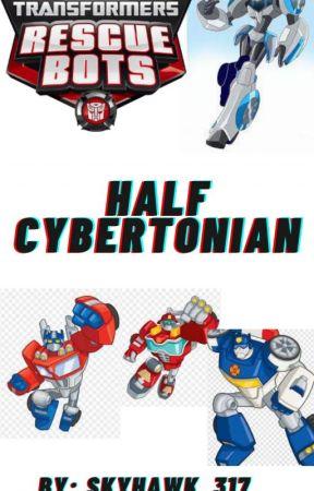 Half Cybertronian (transformers rescue bots/ Prime) by MiaSendaris
