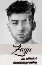 Zayn: an official autobiography by aestheticckaty