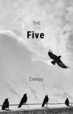 The Five  by zaaxyy