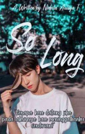 so long by BilaNabilaAuliya