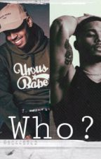 Who? by Jaysosick_thebest