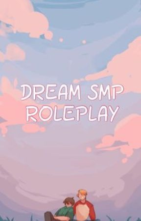 dream smp roleplay ✦ revamped by RachelNoTell