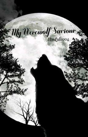 My Werewolf Saviour (On Hiatus) by MissLulu004