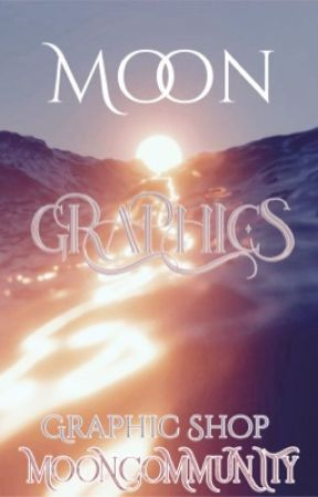 Moon Graphics | Graphic Shop [OPEN] by MoonCommunity
