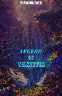 Đọc truyện Legend of Gravitia