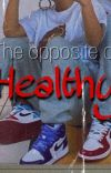 The opposite of healthy cover