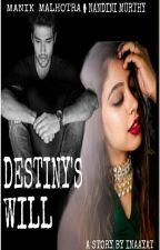 Destiny's Will by Inaayat_10