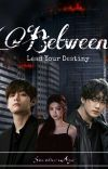 Between: Lead Your Destiny [ON GOING] cover