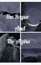 The Rogue And The Alpha by AmharMeesaw