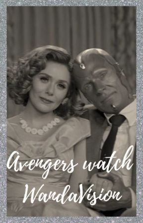 Avengers watch WandaVision by wetham_135
