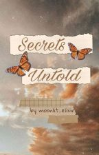 Secrets Untold  by moonlit_elixir