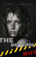THE BATTERED WIFE (ON GOING) by Binibining_Tan