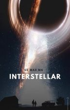 INTERSTELLAR (On Going) by akdcrt