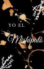 Mishipato by Mishipato
