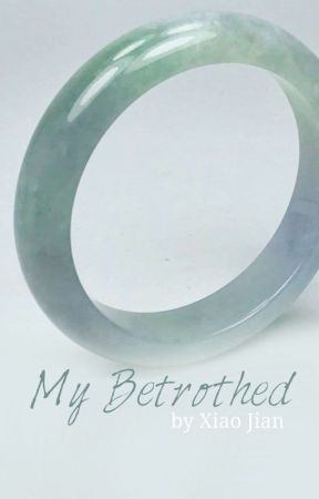 My Betrothed  by XieJianRou