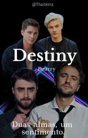 Destiny - Drarry by Thaiterra