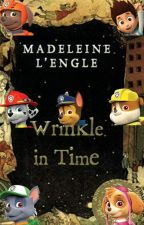 PAW Patrol:A Wrinkle in Time by 349967943c