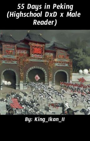55 Days in Peking by King_Ikana_II