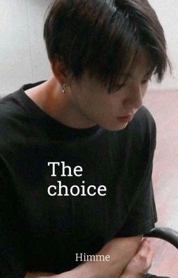 Đọc Truyện |JK| Your choice - Truyen4U.Net