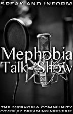 Mephobia Talk Show by Booksupportforusers