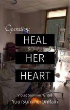 HEAL HER HEART by YourSummerOnRain