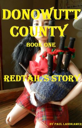 Donowutt County: Redtail's Story by Paul-in-Warrensburg